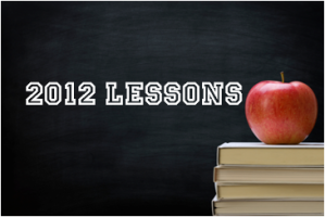 What lessons will you take into 2013?